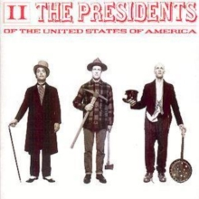 presidents of the united states of america / presi presidents of the united states of america / presidents of the united states of america / ii