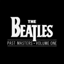 the beatles past masters (volumes 1 & 2)